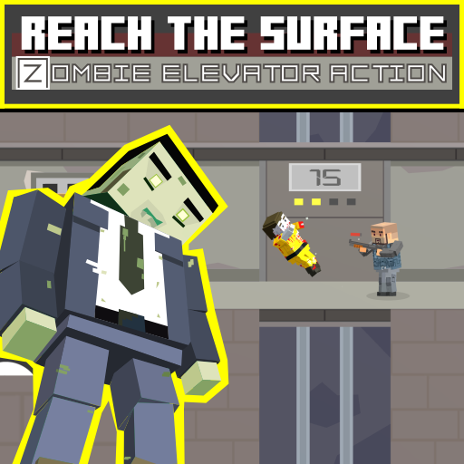 Reach the Surface : Zombie Elevator Action
